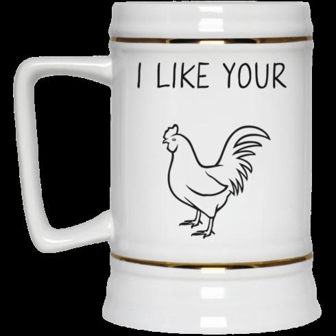 image 92 490x490px I Like Your Chicken Funny Coffee Mug