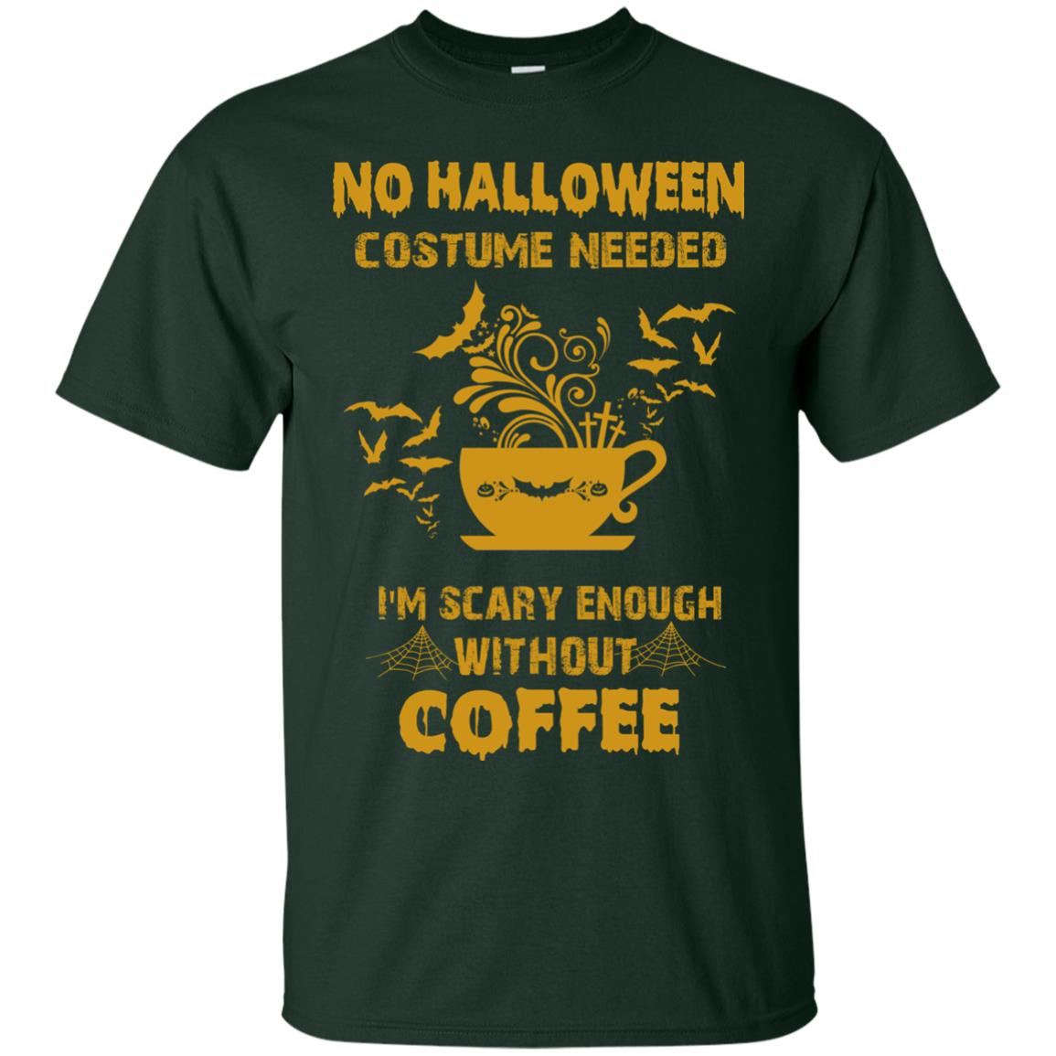 image 1px No Halloween Costume Needed I'm Scary Enough Without Coffee T Shirts, Hoodies, Tank Top