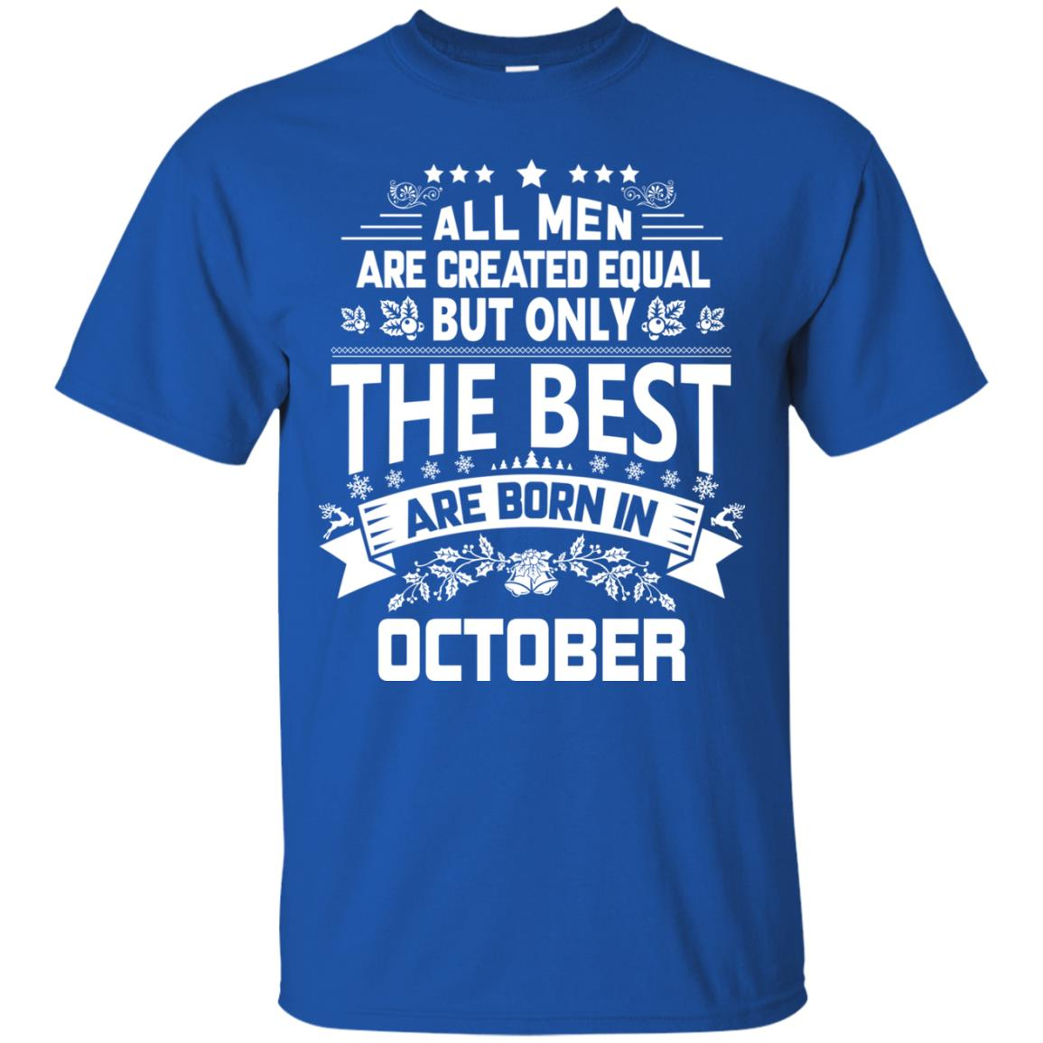 image 1103px Jason Statham: All Men Are Created Equal The Best Are Born In October T Shirts