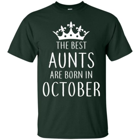 image 111 490x490px The Best Aunts Are Born In October T Shirts, Hoodies, Tank Top
