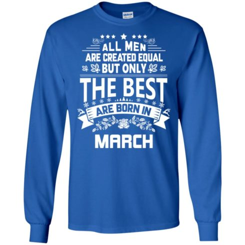 image 1129 490x490px Jason Statham: All Men Are Created Equal The Best Are Born In March T Shirts