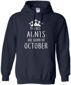 image 113 247x296px The Best Aunts Are Born In October T Shirts, Hoodies, Tank Top