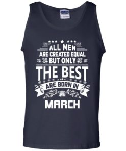 image 1134 247x296px Jason Statham: All Men Are Created Equal The Best Are Born In March T Shirts