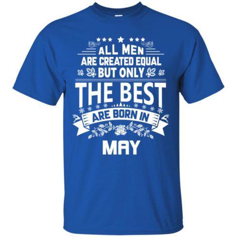 image 1136 490x490px Jason Statham: All Men Are Created Equal The Best Are Born In May T Shirts