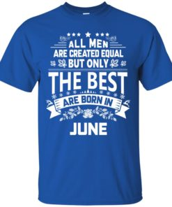 image 1147 247x296px Jason Statham: All Men Are Created Equal The Best Are Born In June T Shirts