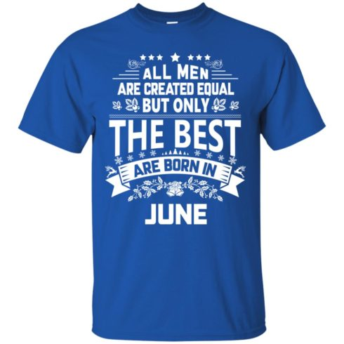 image 1147 490x490px Jason Statham: All Men Are Created Equal The Best Are Born In June T Shirts