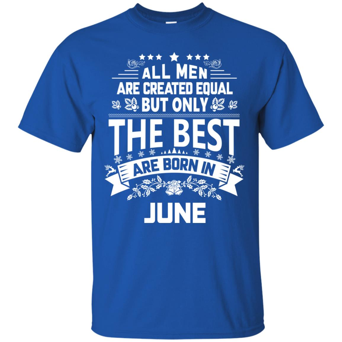 image 1147px Jason Statham: All Men Are Created Equal The Best Are Born In June T Shirts