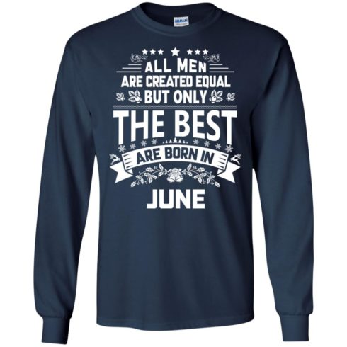 image 1150 490x490px Jason Statham: All Men Are Created Equal The Best Are Born In June T Shirts