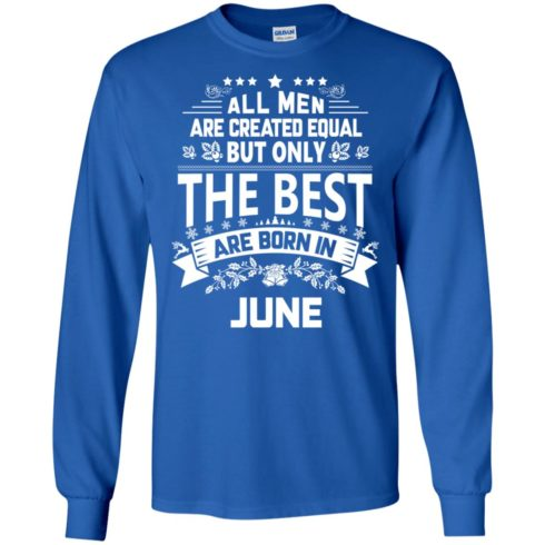image 1151 490x490px Jason Statham: All Men Are Created Equal The Best Are Born In June T Shirts