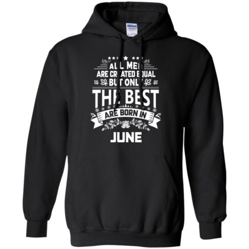 image 1152 490x490px Jason Statham: All Men Are Created Equal The Best Are Born In June T Shirts