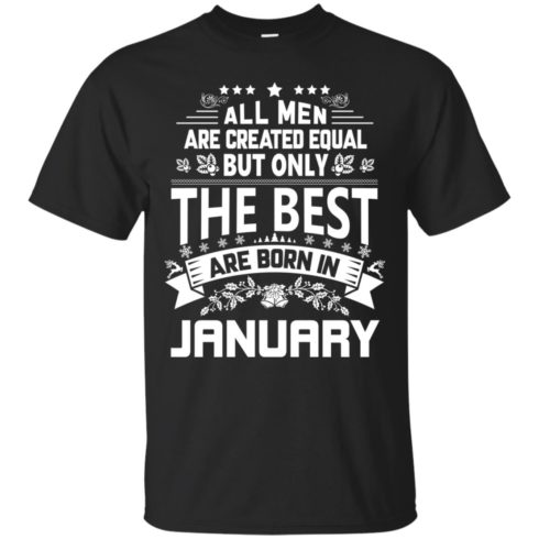 image 1168 490x490px Jason Statham: All Men Are Created Equal The Best Are Born In January T Shirts