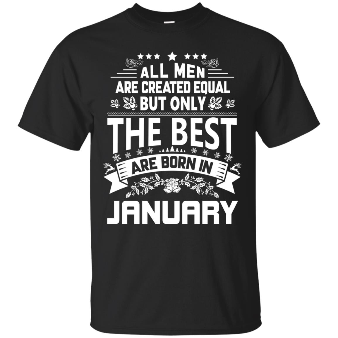 image 1168px Jason Statham: All Men Are Created Equal The Best Are Born In January T Shirts