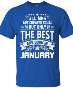 image 1169 247x296px Jason Statham: All Men Are Created Equal The Best Are Born In January T Shirts