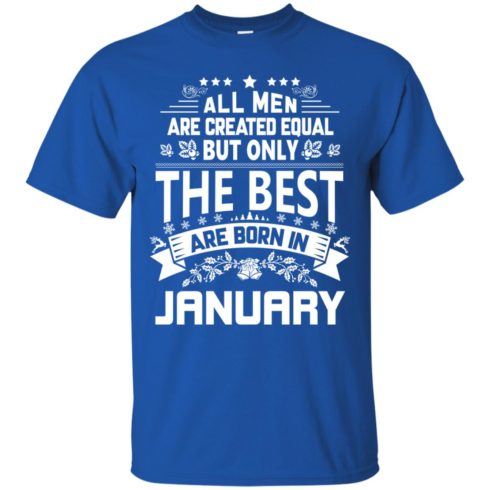 image 1169 490x490px Jason Statham: All Men Are Created Equal The Best Are Born In January T Shirts