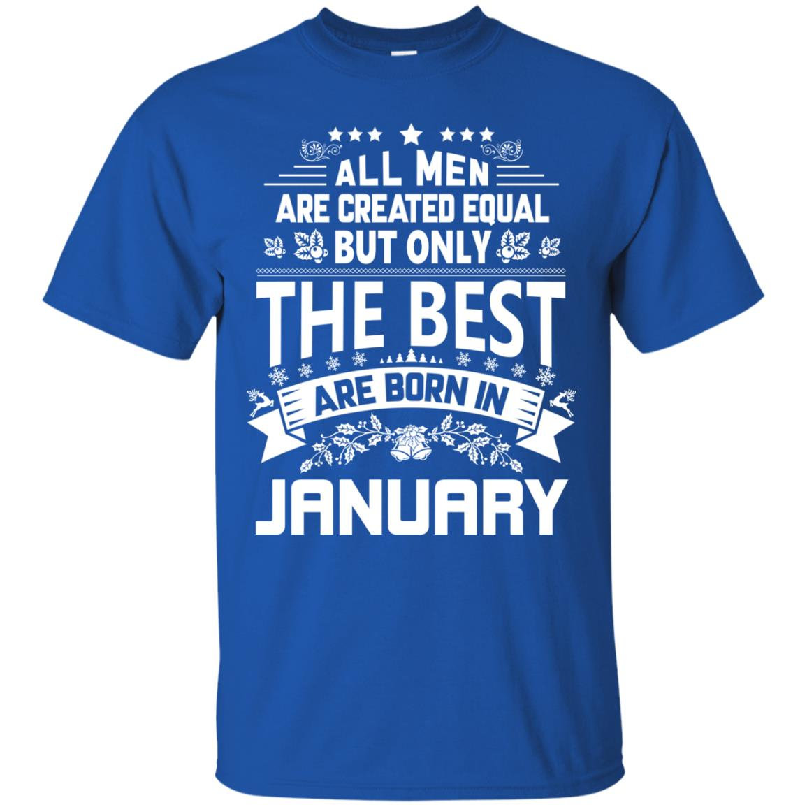 image 1169px Jason Statham: All Men Are Created Equal The Best Are Born In January T Shirts