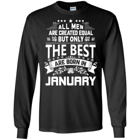 image 1171 490x490px Jason Statham: All Men Are Created Equal The Best Are Born In January T Shirts