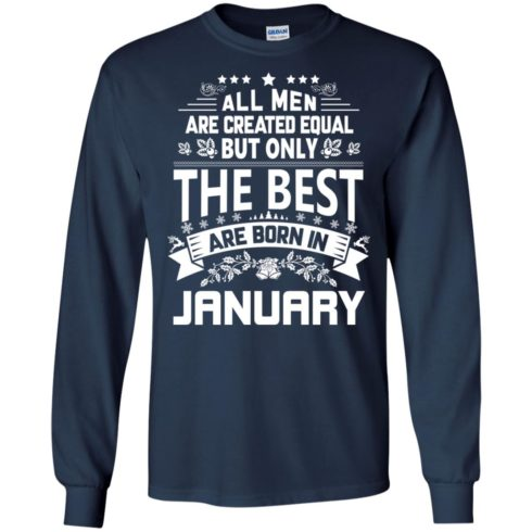 image 1172 490x490px Jason Statham: All Men Are Created Equal The Best Are Born In January T Shirts