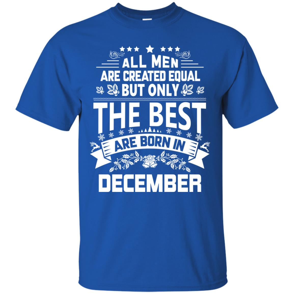 image 1202px Jason Statham All Men Are Created Equal The Best Are Born In December T Shirts