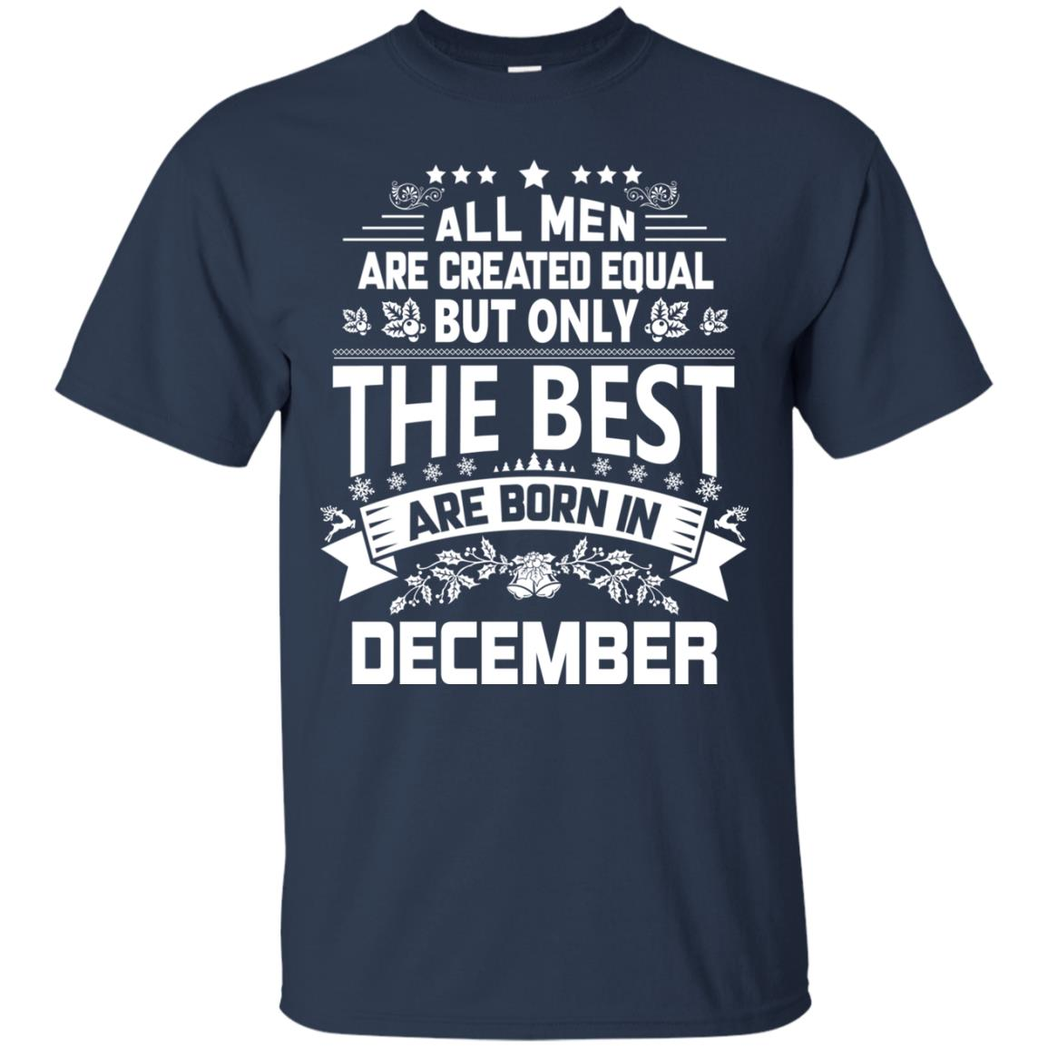 image 1203px Jason Statham All Men Are Created Equal The Best Are Born In December T Shirts