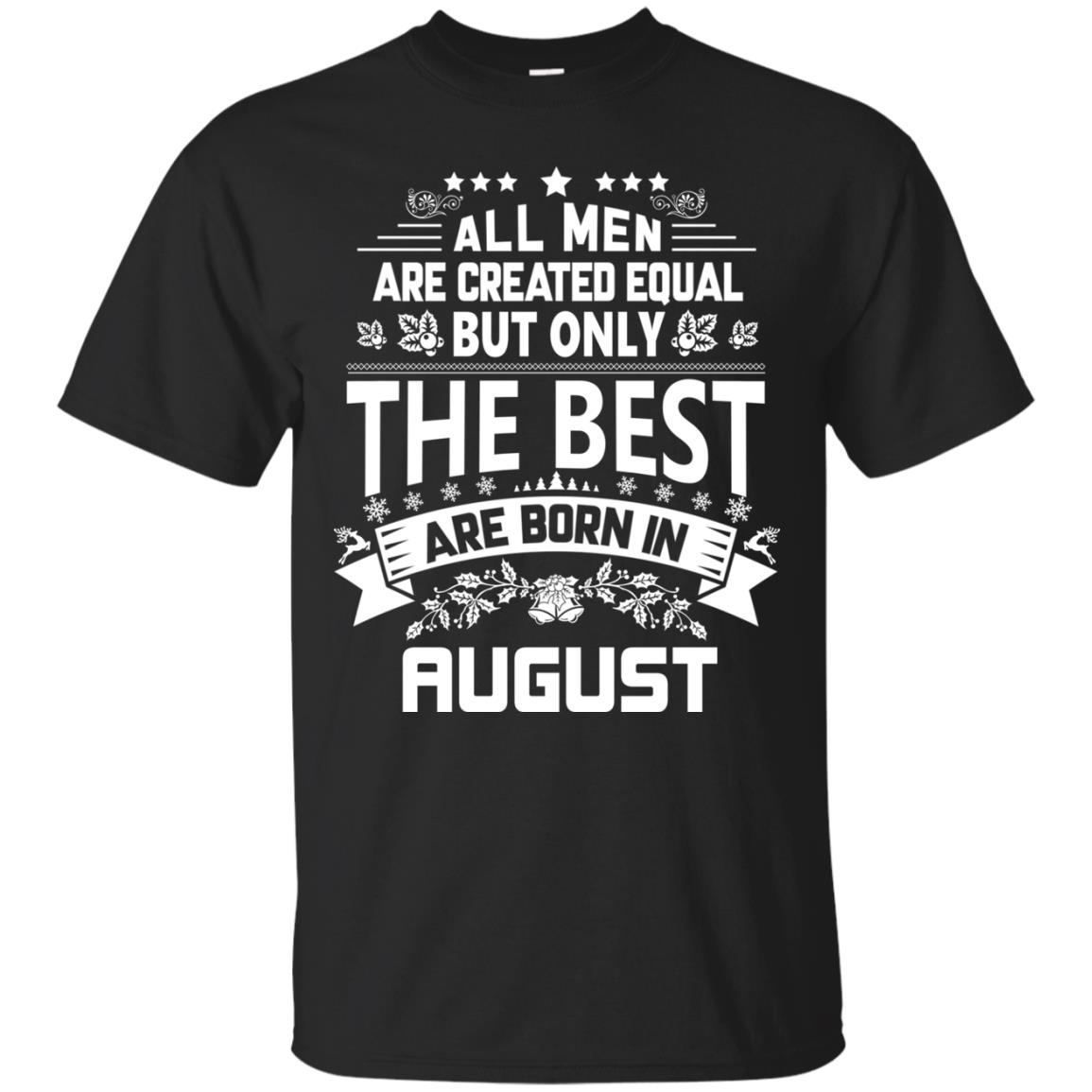 image 1212px Jason Statham: All Men Are Created Equal The Best Are Born In August T Shirts