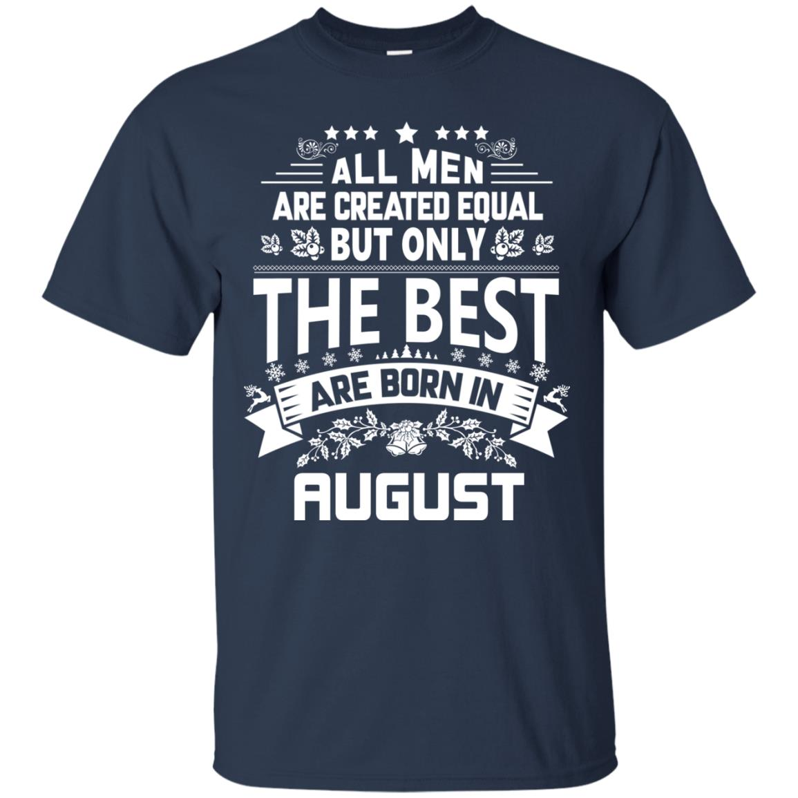 image 1214px Jason Statham: All Men Are Created Equal The Best Are Born In August T Shirts