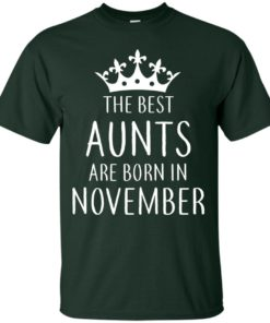 image 122 247x296px The Best Aunts Are Born In November T Shirts, Hoodies, Tank