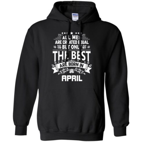 image 1229 490x490px Jason Statham All Men Are Created Equal The Best Are Born In April T Shirts
