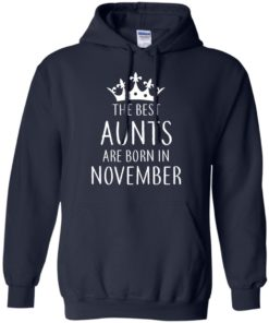 image 124 247x296px The Best Aunts Are Born In November T Shirts, Hoodies, Tank