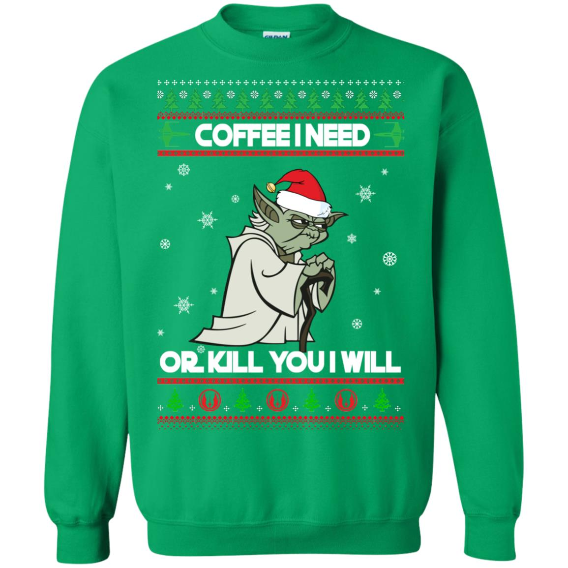 image 1250px Star Wars Yoda Sweater: Coffee I Need Or Kill You I Will Christmas Sweater