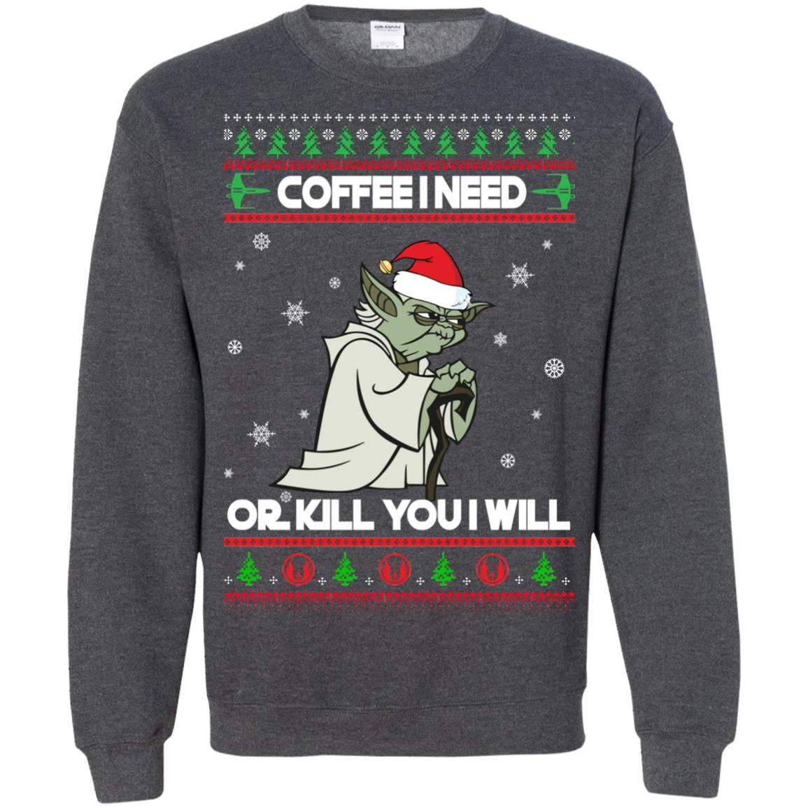 image 1251px Star Wars Yoda Sweater: Coffee I Need Or Kill You I Will Christmas Sweater