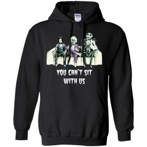image 1277 490x490px Beetlejuice, Edward, Jack: You can't sit with us t shirt, hoodies, tank top