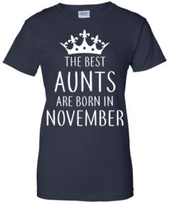 image 130 247x296px The Best Aunts Are Born In November T Shirts, Hoodies, Tank