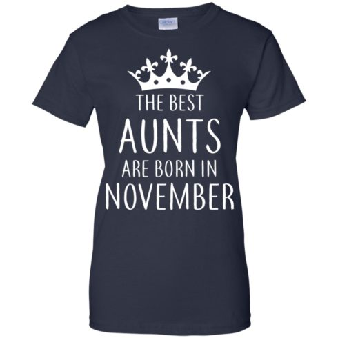 image 130 490x490px The Best Aunts Are Born In November T Shirts, Hoodies, Tank