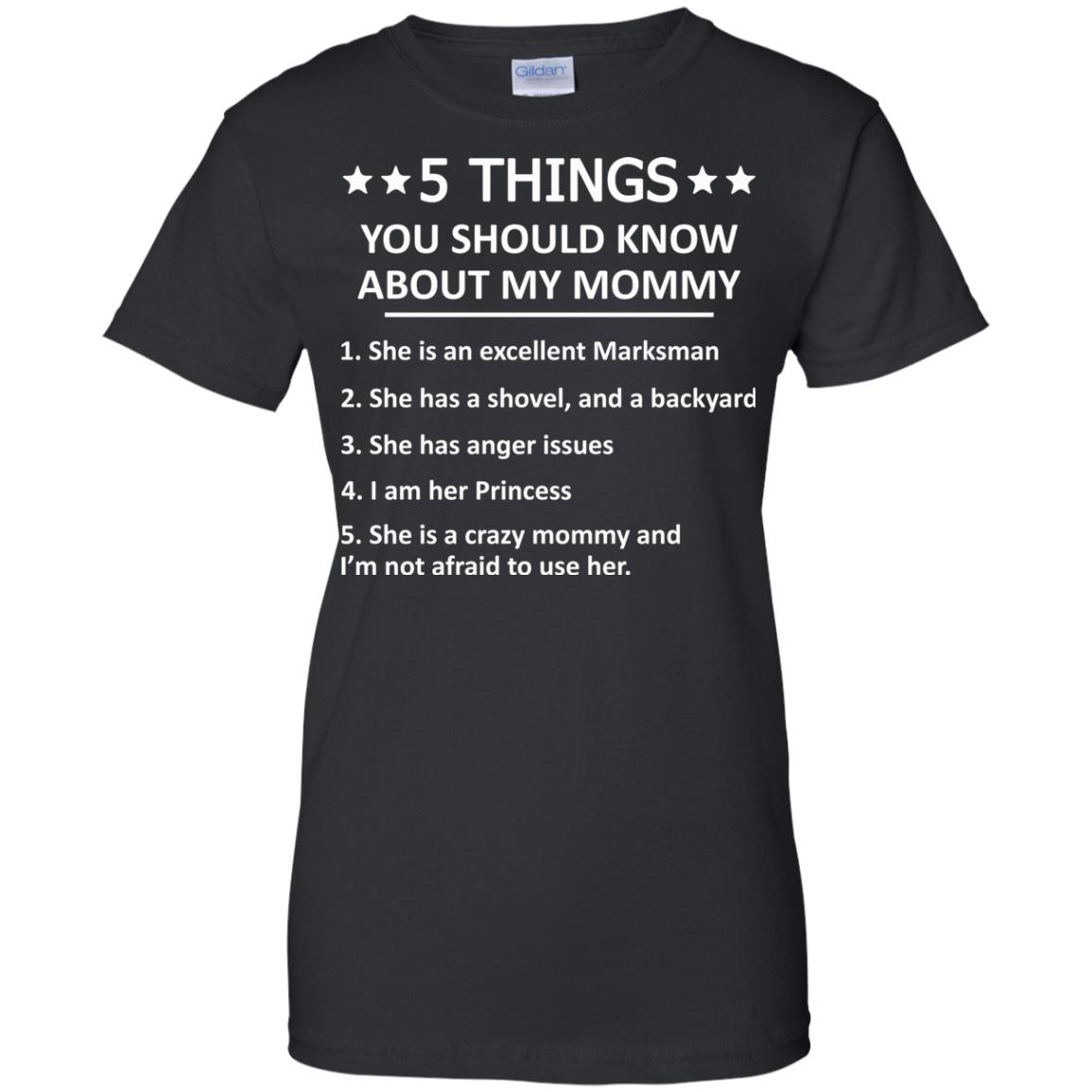 image 1315px 5 Things you should know about my mommy t shirt, hoodies, tank