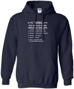 image 1344 247x296px 5 Things you should know about my grandpa t shirt, hoodies, tank top