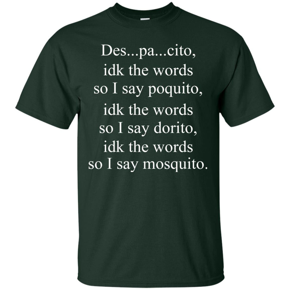 image 1432px Despacito idk the words so I say poquito idk the words so I say dorito [black version] shirt