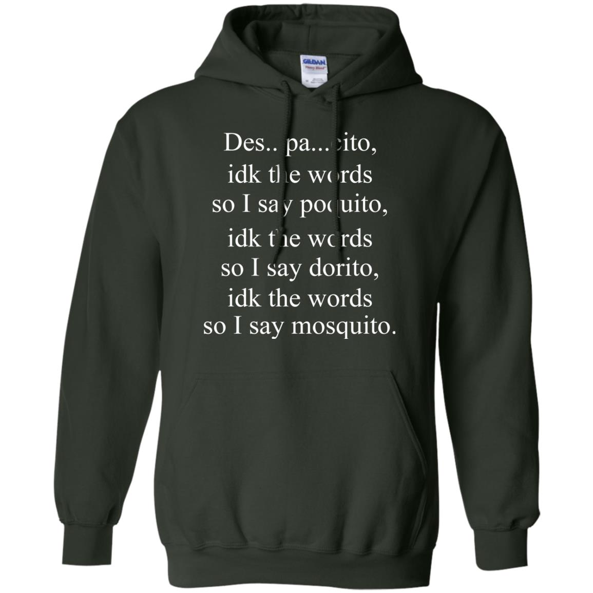 image 1439px Despacito idk the words so I say poquito idk the words so I say dorito [black version] shirt