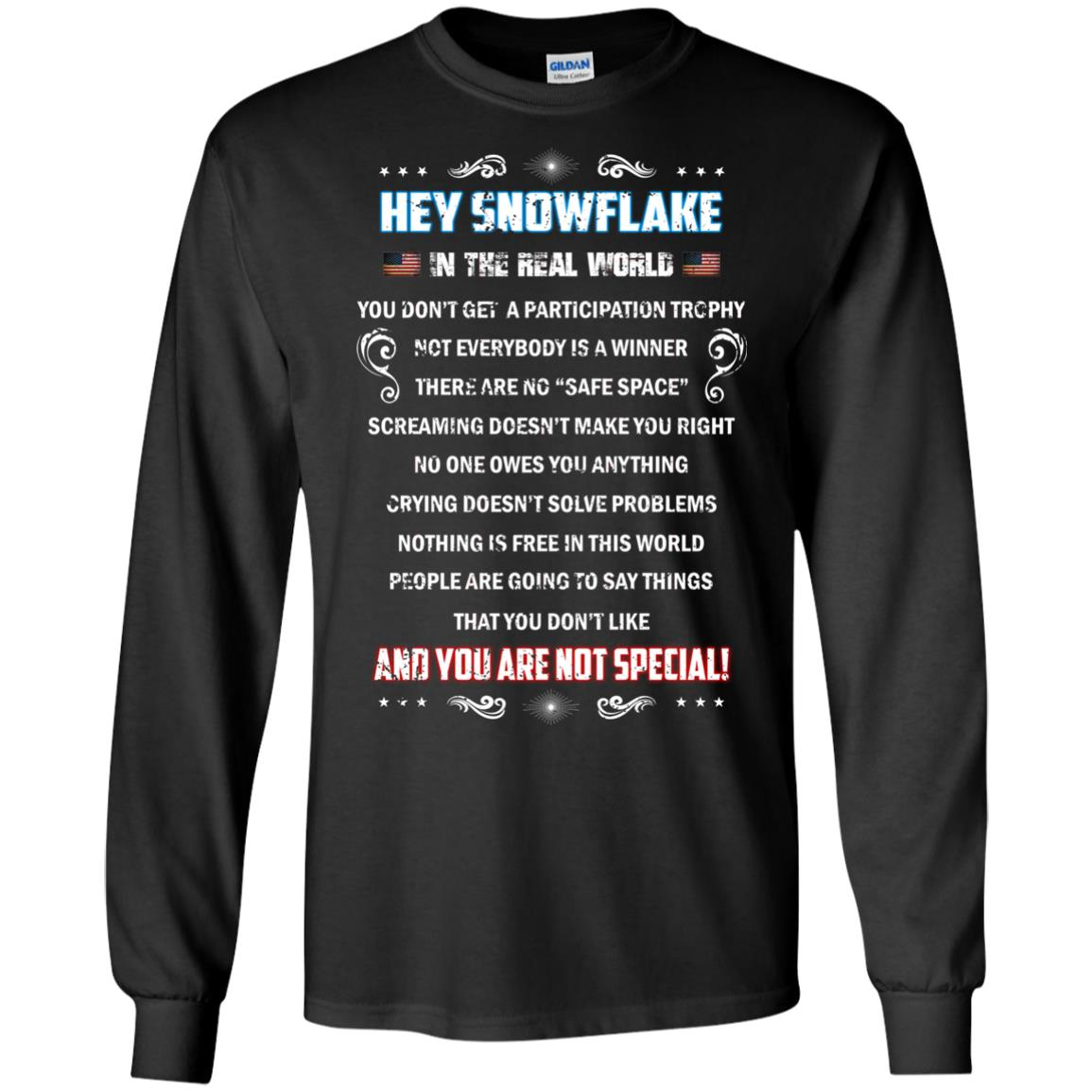 image 1596px Hey Snowflake In The Real World You Don't Get A Participation Trophy T Shirts