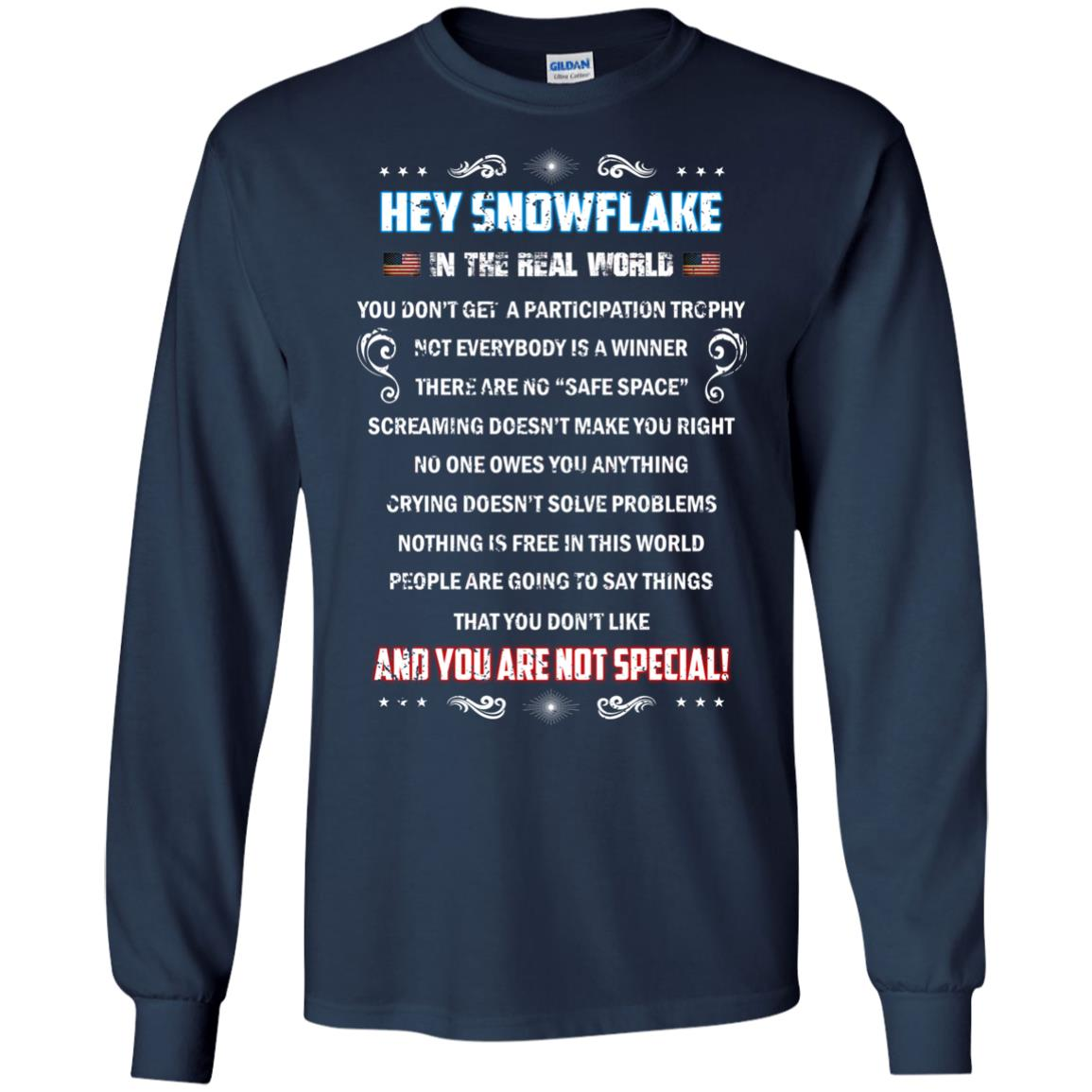 image 1597px Hey Snowflake In The Real World You Don't Get A Participation Trophy T Shirts
