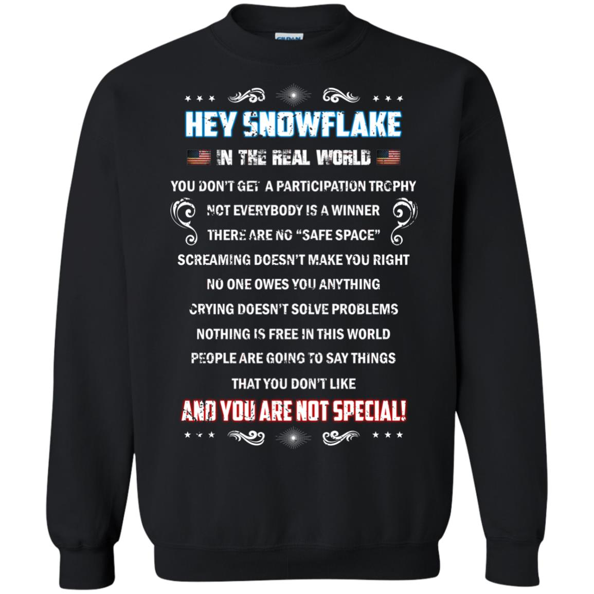 image 1600px Hey Snowflake In The Real World You Don't Get A Participation Trophy T Shirts