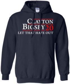 image 168 247x296px Clayton Bigsby for president 2020 Let that hate out t shirt, hoodies