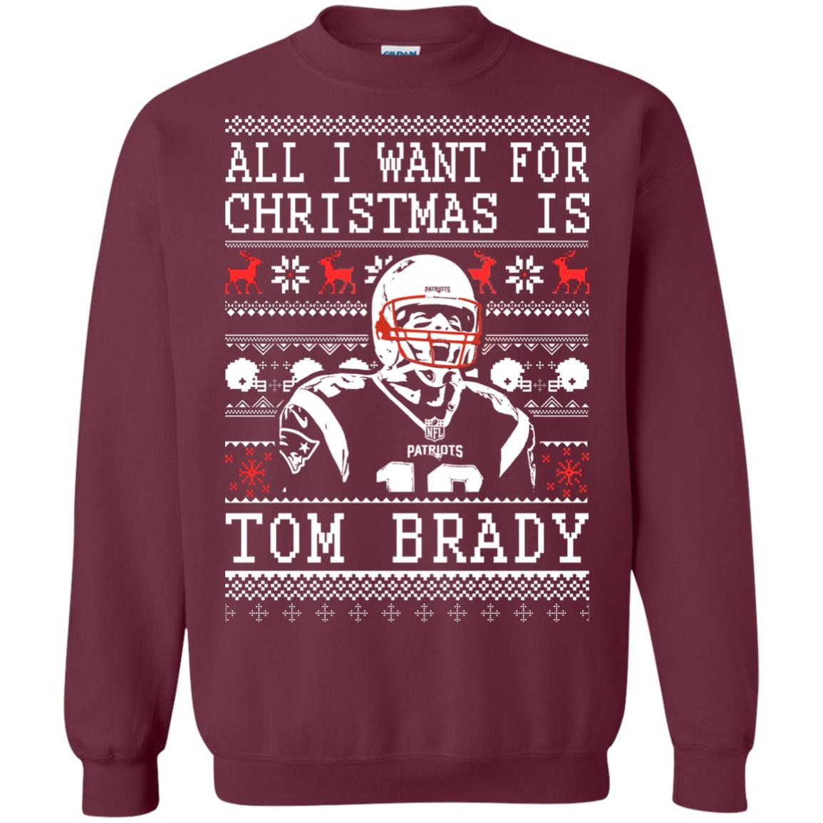 image 1885px All I Want For Christmas Is Tom Brady Christmas Sweater