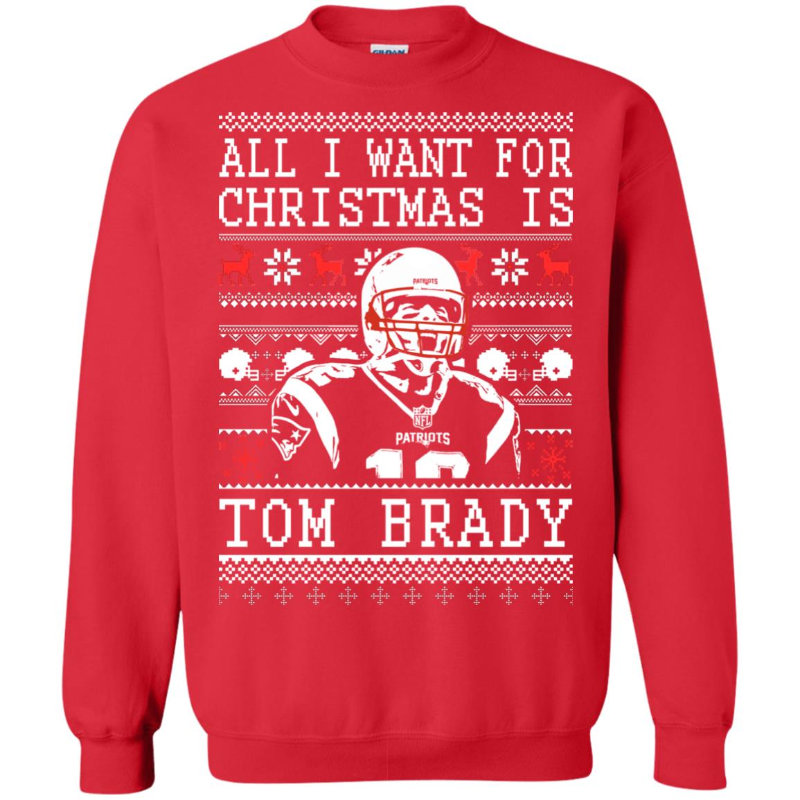 image 1887px All I Want For Christmas Is Tom Brady Christmas Sweater