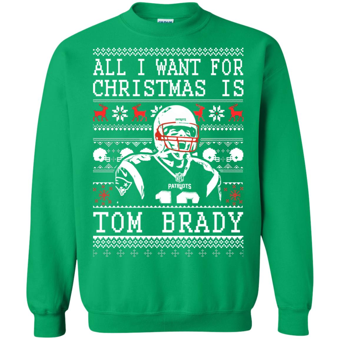 image 1893px All I Want For Christmas Is Tom Brady Christmas Sweater