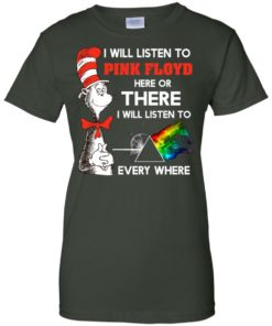 image 244 247x296px Dr Seuss I Will Listen To Pink Floyd Here Or There I Will Listen To Every Where T Shirts, Hoodies