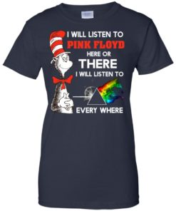 image 245 247x296px Dr Seuss I Will Listen To Pink Floyd Here Or There I Will Listen To Every Where T Shirts, Hoodies