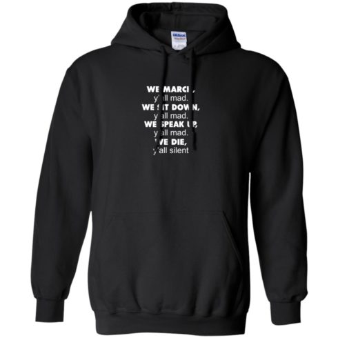 image 261 490x490px Lebron James: We March Y'all Mad, We Sit Down Y'all Mad T Shirts, Hoodies
