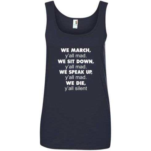 image 265 490x490px Lebron James: We March Y'all Mad, We Sit Down Y'all Mad T Shirts, Hoodies