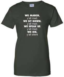 image 267 247x296px Lebron James: We March Y'all Mad, We Sit Down Y'all Mad T Shirts, Hoodies