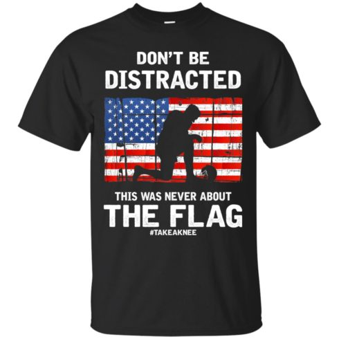 image 269 490x490px Lebron James: Don't Be Distracted This Was Never About The Flag T Shirts, Hoodies